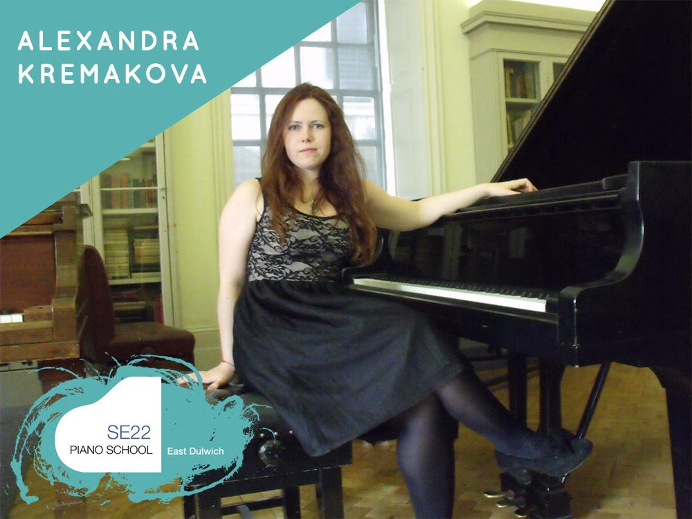 ALEXANDRA Kremakova Piano Teacher SE22 Piano School