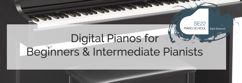 recommended digital pianos for beginner to advanced pianists se22 piano school east dulwich. Black Bedroom Furniture Sets. Home Design Ideas